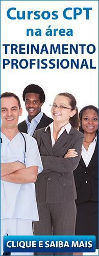 Conheça os Cursos CPT na área Treinamento Profissional. Clique aqui.