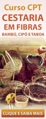 Curso CPT Cestaria em Fibras Bambu, Cipó, Taboa. Clique aqui e conheça!