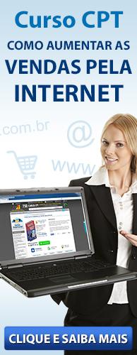 Curso CPT Como Aumentar as Vendas pela Internet. Clique aqui e conheça!