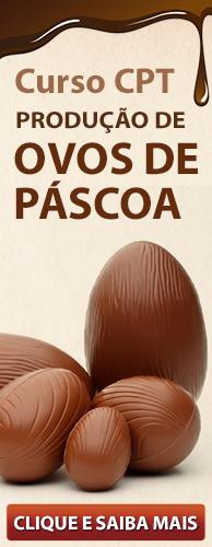 Curso CPT Produção de Ovos de Páscoa. Clique aqui e conheça!