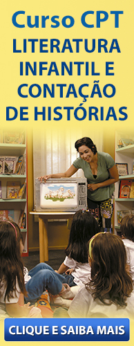 Curso CPT Educação Infantil - Literatura Infantil e Contação de Histórias. Clique aqui e conheça!