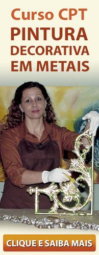 Curso CPT Pintura Especial Decorativa em Metais. Clique aqui e conhe�a!