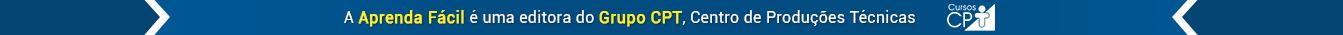 A Aprenda Fácil é uma editora do Grupo CPT, referência em educação a distância no Brasil!