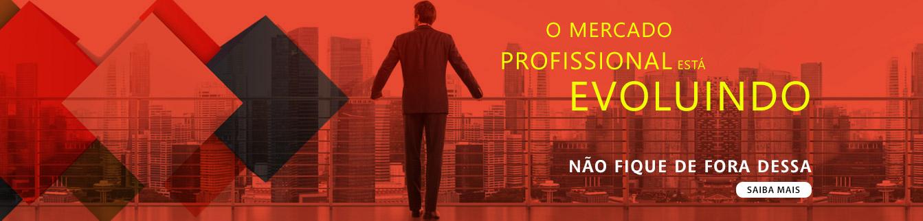 O mercado profissional está evoluindo, não fique de fora dessa, saiba mais!