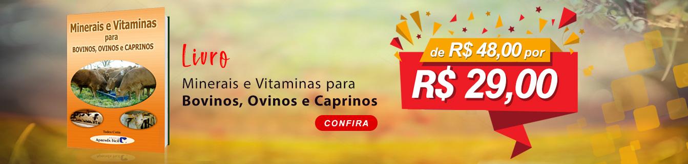 Livro Minerais e Vitaminas para Bovinos, Ovinos e Caprinos! Confira.