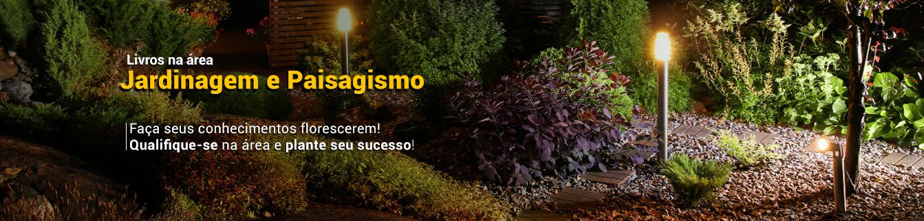 Livros na área de Jardinagem e Paisagismo - Faça seus conhecimentos florescerem! Qualifique-se na área e plante o seu sucesso!