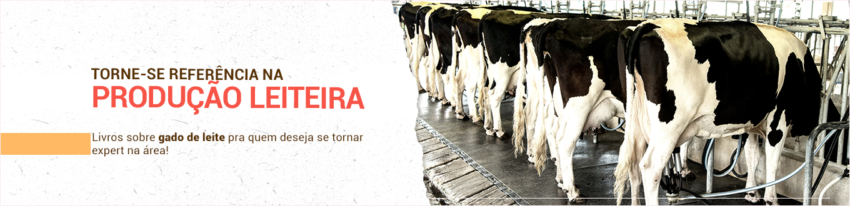 Torne-se referência na produção leiteira! Livros sobre gado de leite para quem deseja se tornar expert na área!