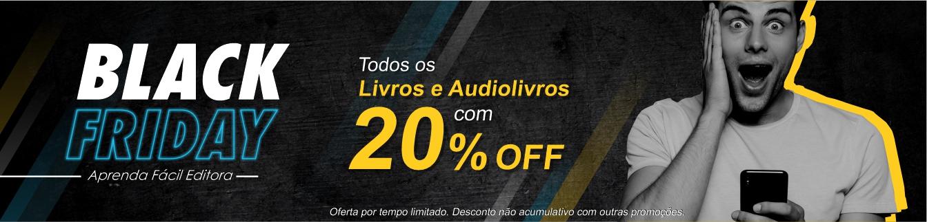 Black Friday Aprenda Fácil Editora - Todos os livros e audiolivros com 20%OFF