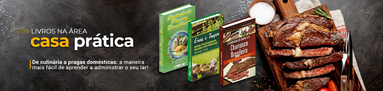 Livros na área Casa Prática! De culinária a pragas domésticas: a maneira mais fácil de aprender a administrar o seu lar!