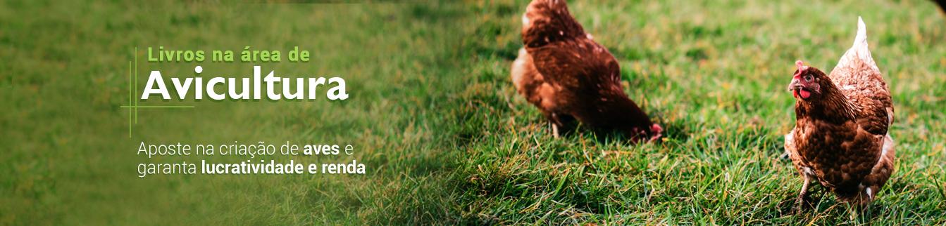 Livros na área de Avicultura! Aposte na criaçãp de aves e garanta lucratividade e renda!