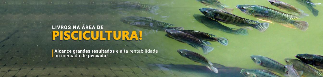 Livros na área de piscicultura! Alcanca grandes resultados e alta rentabilidade no mercado de pescado!
