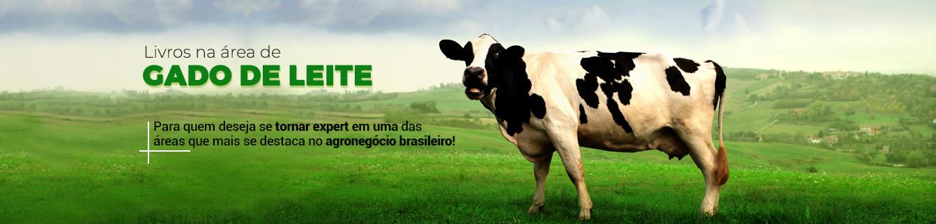 Livros na área de Gado de Leite para quem deseja se tornar expert em uma das áreas que mais se destaca no agronegócio brasileiro