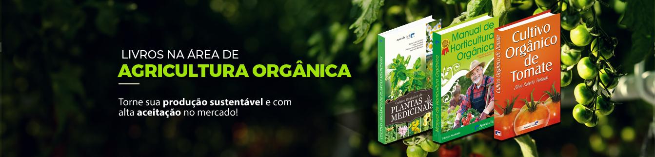 Livros na área de agricultura orgânica! Torne sua produção sustentável e com alta aceitação no mercado!
