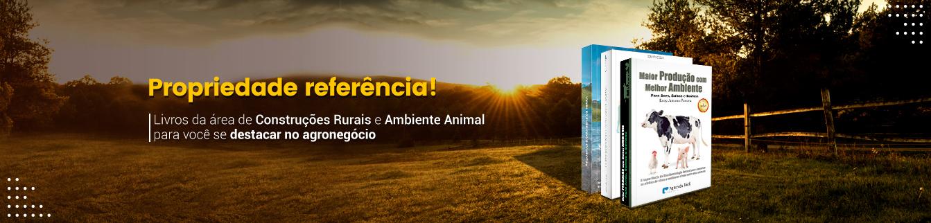 Propriedade referência! Livros da área de Construções Rurais e Ambiente Animal para você se destacar no agronegócio!