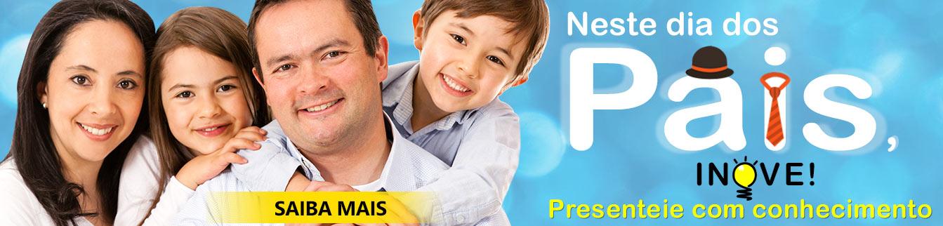 Campanha: Neste dia dos Pais, inove! Presenteie com conhecimento