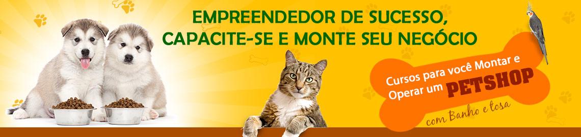 Campanha: Capacite-se e monte um Pet Shop de Sucesso
