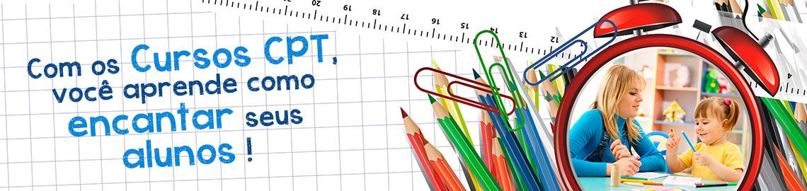Campanha: Aprenda a encantar seus alunos com os Cursos CPT
