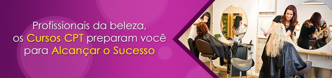 Campanha: Os Cursos CPT preparam você para se tornar um cabeleireiro de sucesso