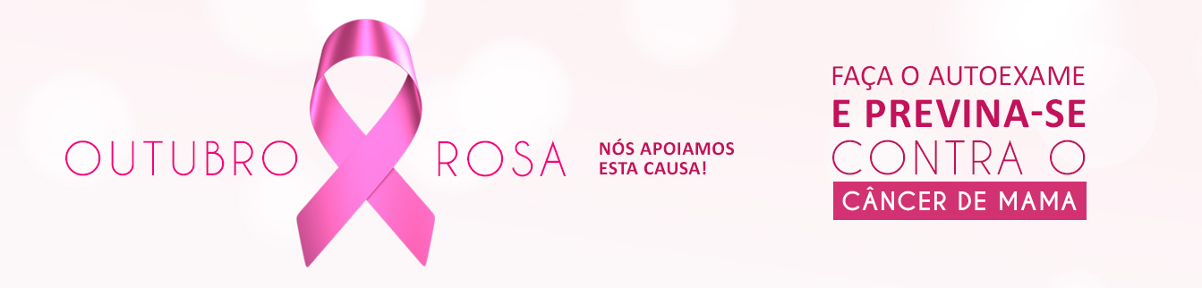 Outubro Rosa, nós apoiamos esta causa!