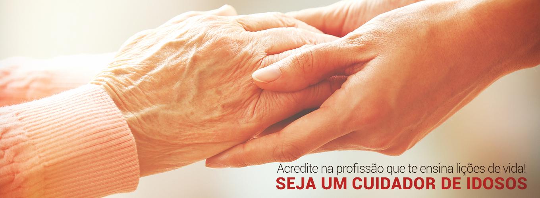 Acredite na profissão que te ensina lições de vida! Seja um Cuidador de Idosos.