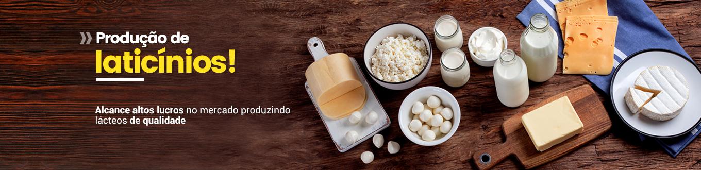 Produção de Laticínios! Alcance altos lucros no mercado produzindo lácteos de qualidade!