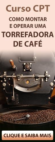 Curso CPT Como Montar e Operar uma Torrefadora de Café. Clique aqui e conheça!