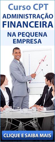 Curso CPT Administração Financeira na Pequena Empresa. Clique aqui e conheça!