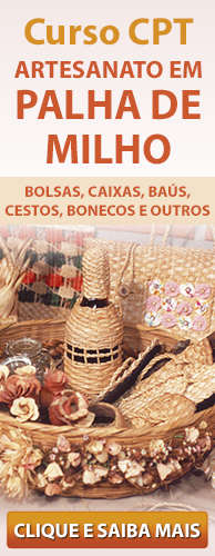 Curso CPT Artesanato em Palha de Milho - Bolsas, Caixas, Baús, Cestos, Bonecos e Outros. Clique aqui e conheça!