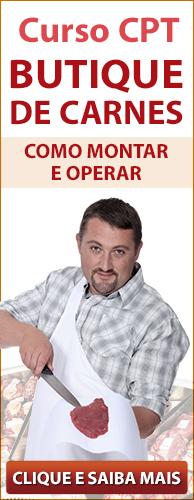 Curso CPT Butique de Carnes - Como Montar e Operar. Clique aqui e conheça!