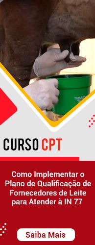 Curso CPT Como Implementar o Plano de Qualificação de Fornecedores de Leite para Atender à IN 77 . Clique aqui e conheça!