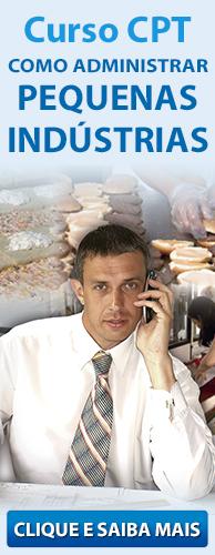 Curso CPT Como Administrar Pequenas Indústrias. Clique aqui e conheça!