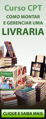 Curso CPT Como Montar e Gerenciar uma Livraria. Clique aqui e conheça!