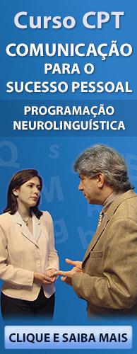 Curso CPT Comunicação para o Sucesso Pessoal - Programação Neurolinguística. Clique aqui e conheça!