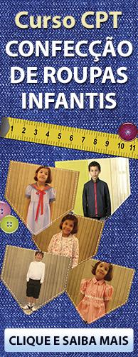Curso CPT Confecção de Roupas Infantis. Clique aqui e conheça!