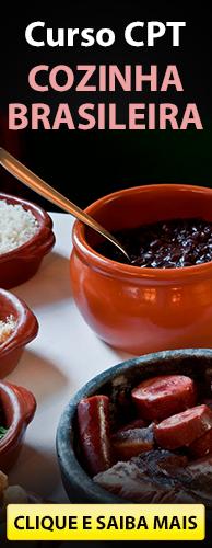 Curso CPT Cozinha Brasileira. Clique aqui e conheça!