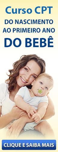 Curso CPT Do Nascimento ao Primeiro Ano do Bebê. Clique aqui e conheça!