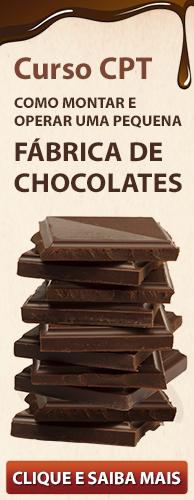 Curso CPT Como Montar e Operar uma Pequena Fábrica de Chocolates. Clique aqui e conheça!