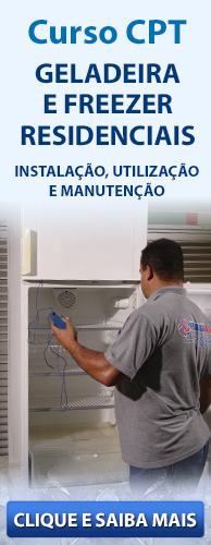 Curso CPT Geladeira e Freezer Residenciais - Instalação, Utilização e Manutenção. Clique aqui e conheça!