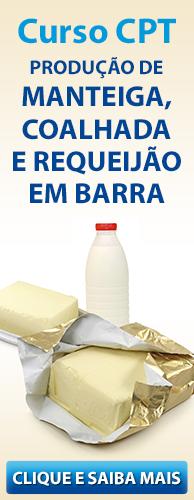 Curso CPT Produção de Manteiga, Coalhada e Requeijão em Barra. Clique aqui e conheça!