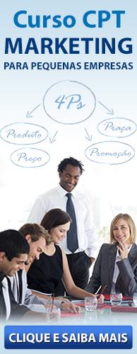 Curso CPT Marketing para Pequenas Empresas. Clique aqui e conheça!