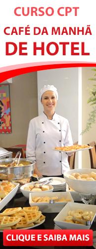 Curso CPT Montagem e Gerenciamento de Café da Manhã de Hotel. Clique aqui e conheça!