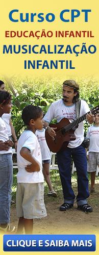 Curso CPT Educação Infantil - Musicalização Infantil. Clique aqui e conheça!