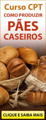 Curso CPT Como Produzir Pães Caseiros. Clique aqui e conheça!