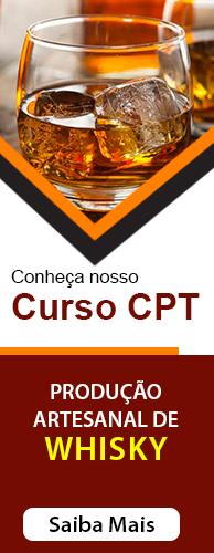 Curso CPT Produção Artesanal de Whisky. Clique aqui e conheça!