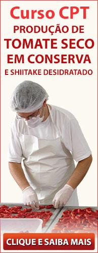 Curso CPT Produção de Tomate Seco em Conserva e Shiitake Desidratado. Clique aqui e conheça!