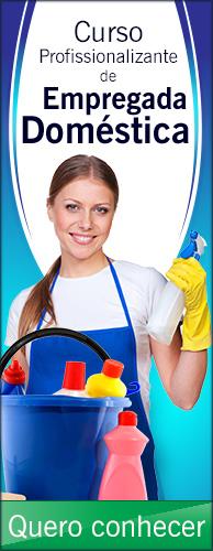 Curso Profissionalizante de Empregada Doméstica. Clique aqui e conheça!