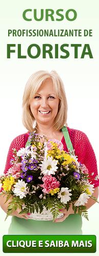Curso Profissionalizante de Florista do CPT. Clique aqui e conheça!