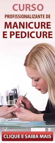Curso Profissionalizante de Manicure e Pedicure do CPT. Clique aqui e conheça!