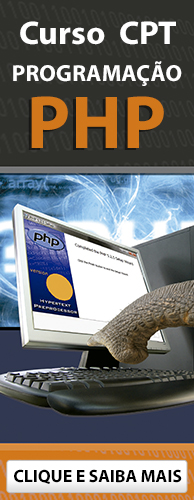 Curso CPT Programação PHP. Clique aqui e conheça!