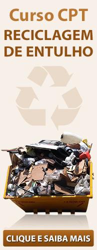Curso CPT Reciclagem de Entulho. Clique aqui e conheça!